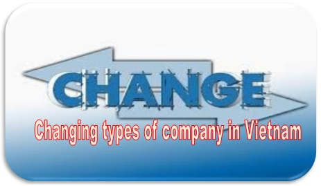 Changing types of company in Vietnam